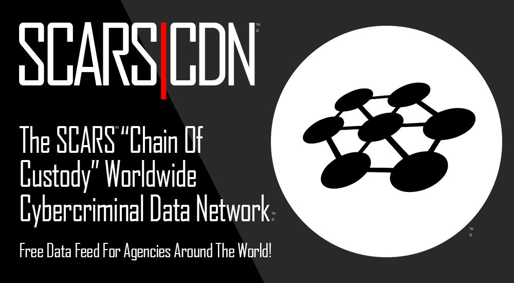 SCARS|CDN Chain of Custody Evidence Grade Cybercrime Data